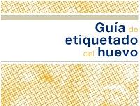 https://www.inprovo.com/wp-content/uploads/2017/09/Gu%C3%ADa-de-Etiquetado-del-HUEVO-05-2009.pdf
